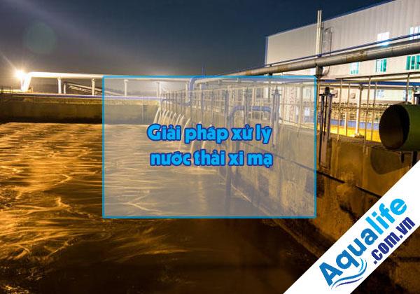 Giải pháp xử lý nước thải xi mạ